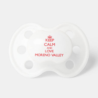 Keep Calm and Love Moreno Valley Pacifier