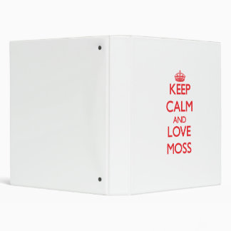 Keep calm and love Moss Vinyl Binder
