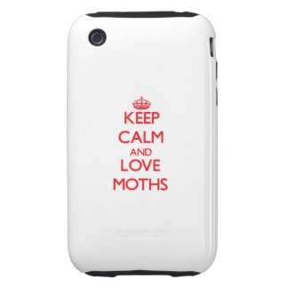Keep calm and love Moths Tough iPhone 3 Cover