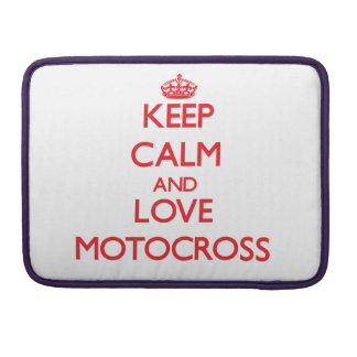Keep calm and love Motocross Sleeves For MacBook Pro