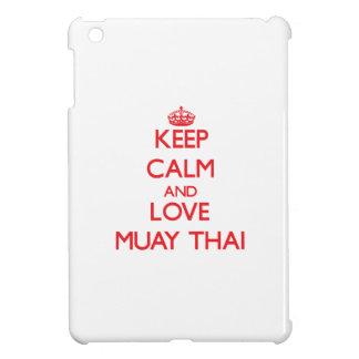 Keep calm and love Muay Thai Case For The iPad Mini