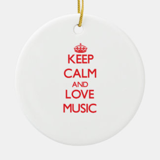 Keep calm and love Music Ornaments