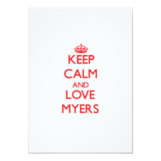 Keep calm and love Myers 5x7 Paper Invitation Card