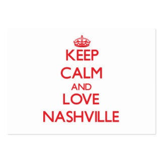 Keep Calm and Love Nashville Business Card