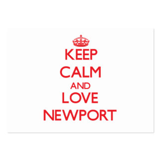 Keep Calm and Love Newport Large Business Cards (Pack Of 100)