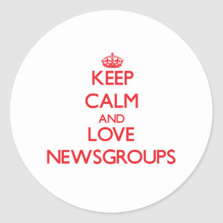 Keep calm and love Newsgroups Classic Round Sticker