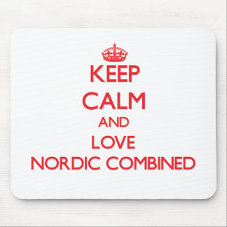 Keep calm and love Nordic Combined Mouse Pad