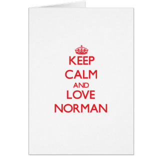 Keep calm and love Norman Greeting Cards