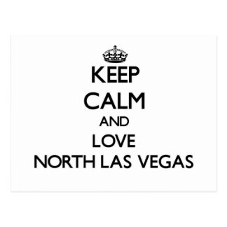 Keep Calm and love North Las Vegas Post Cards