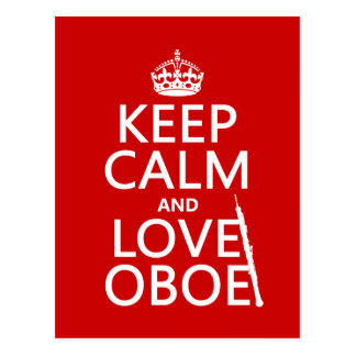 Keep Calm and Love Oboe (any background color) Postcard