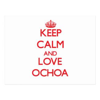Keep calm and love Ochoa Post Cards