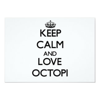 Keep calm and Love Octopi 5x7 Paper Invitation Card