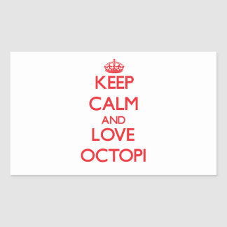 Keep calm and love Octopi Rectangular Stickers