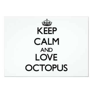 Keep calm and love Octopus 5x7 Paper Invitation Card