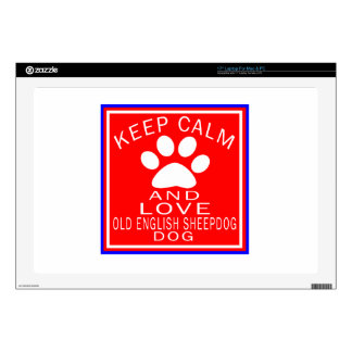 "Keep Calm And Love Old English Sheepdog Skins For 17"" Laptops"