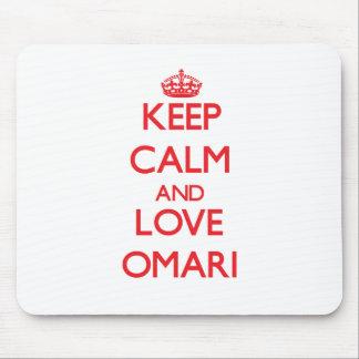 Keep Calm and Love Omari Mouse Pad