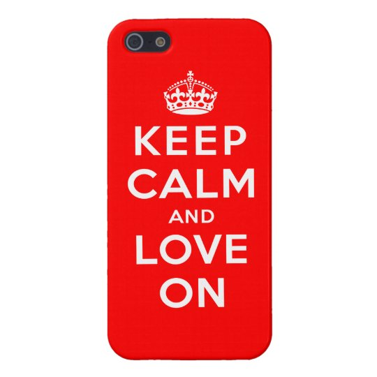 Keep Calm and Love On Case For iPhone SE/5/5s