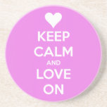Keep Calm and Love On Pink Drink Coasters
