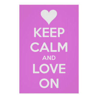 Keep Calm and Love On Pink Poster
