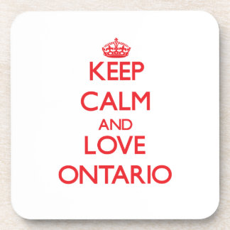 Keep Calm and Love Ontario Drink Coaster