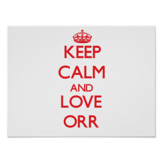 Keep calm and love Orr Poster