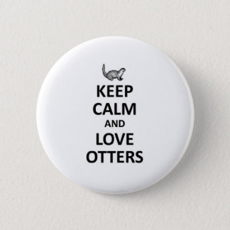 Keep calm and love otters pinback button