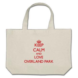 Keep Calm and Love Overland Park Bag