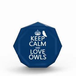 Small Acrylic Octagon Award with Keep Calm and Love Owls design