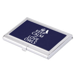 Business Card Holder with Keep Calm and Love Owls design