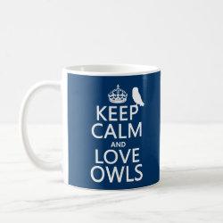Classic White Mug with Keep Calm and Love Owls design