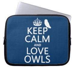 Neoprene Laptop Sleeve 10 inch with Keep Calm and Love Owls design
