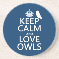 Sandstone Drink Coaster with Keep Calm and Love Owls design