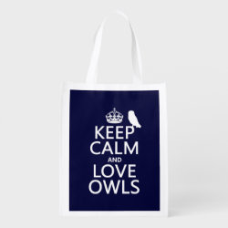 Reusable Grocery Bag with Keep Calm and Love Owls design
