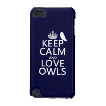 Keep Calm and Love Owls (any color) iPod Touch (5th Generation) Cover