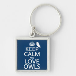 Premium Square Keychain with Keep Calm and Love Owls design