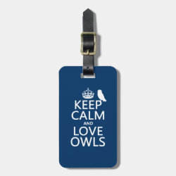 Small Luggage Tag with leather strap with Keep Calm and Love Owls design