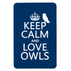 4'x6' Photo Magnet with Keep Calm and Love Owls design