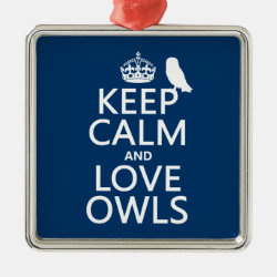 Premium Square Ornament with Keep Calm and Love Owls design