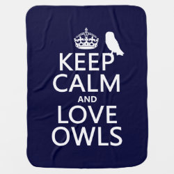 Baby Blanket with Keep Calm and Love Owls design