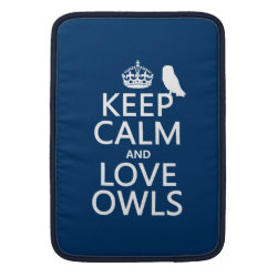 Macbook Air Sleeve with Keep Calm and Love Owls design