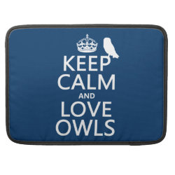 Macbook Pro 15' Flap Sleeve with Keep Calm and Love Owls design