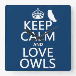 Square Wall Clock with Keep Calm and Love Owls design