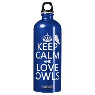Keep Calm and Love Owls (any color) Water Bottle