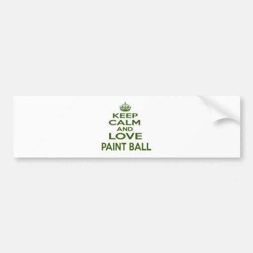 Keep Calm And Love Paint Ball Bumper Sticker