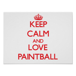 Keep calm and love Paintball Poster