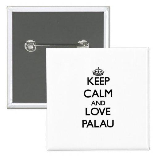 Keep Calm and Love Palau Button