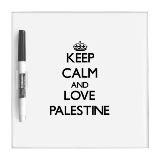 Keep Calm and Love Palestine Dry Erase Whiteboards