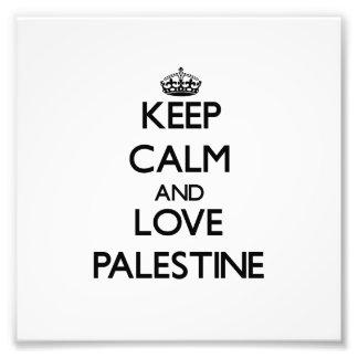Keep Calm and Love Palestine Photo Print