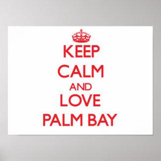Keep Calm and Love Palm Bay Print