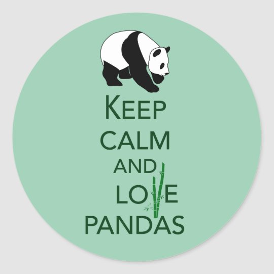 Keep Calm and Love Pandas Gift Art Print Classic Round Sticker